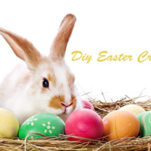 Top 15 Easy DIY Easter Crafts Ideas for Decoration You Can Make with Kids